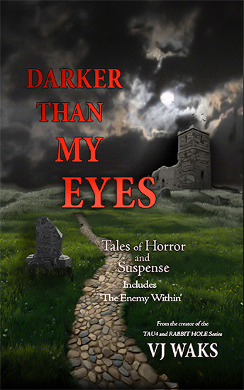 Darker Than My Eyes by JV Waks
